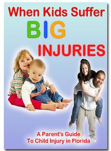 A Parent's Guide to Child Injury in Florida | Free Book
