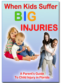 When Kids Suffer Big Injuries - A Parent's Guide to Child Injury in Florida