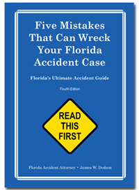 Free Book: Five Mistakes that Can Wreck Your Florida Accident Case