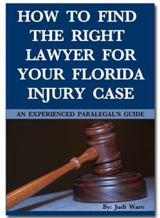 Find the Right Lawyer for a Florida Injury Case | Free Book