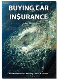 Free Book: Buying the Right Car Insurance to Protect Yourself From Florida Drivers